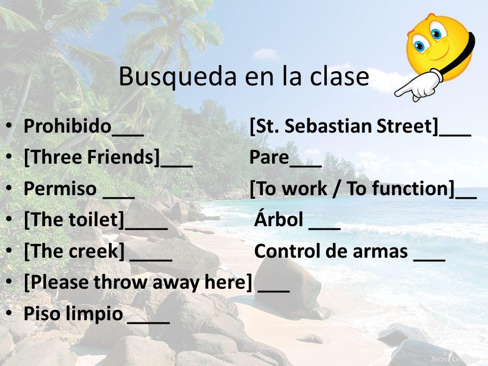 Busqueda en la clase Prohibido___ [St. Sebastian Street]___